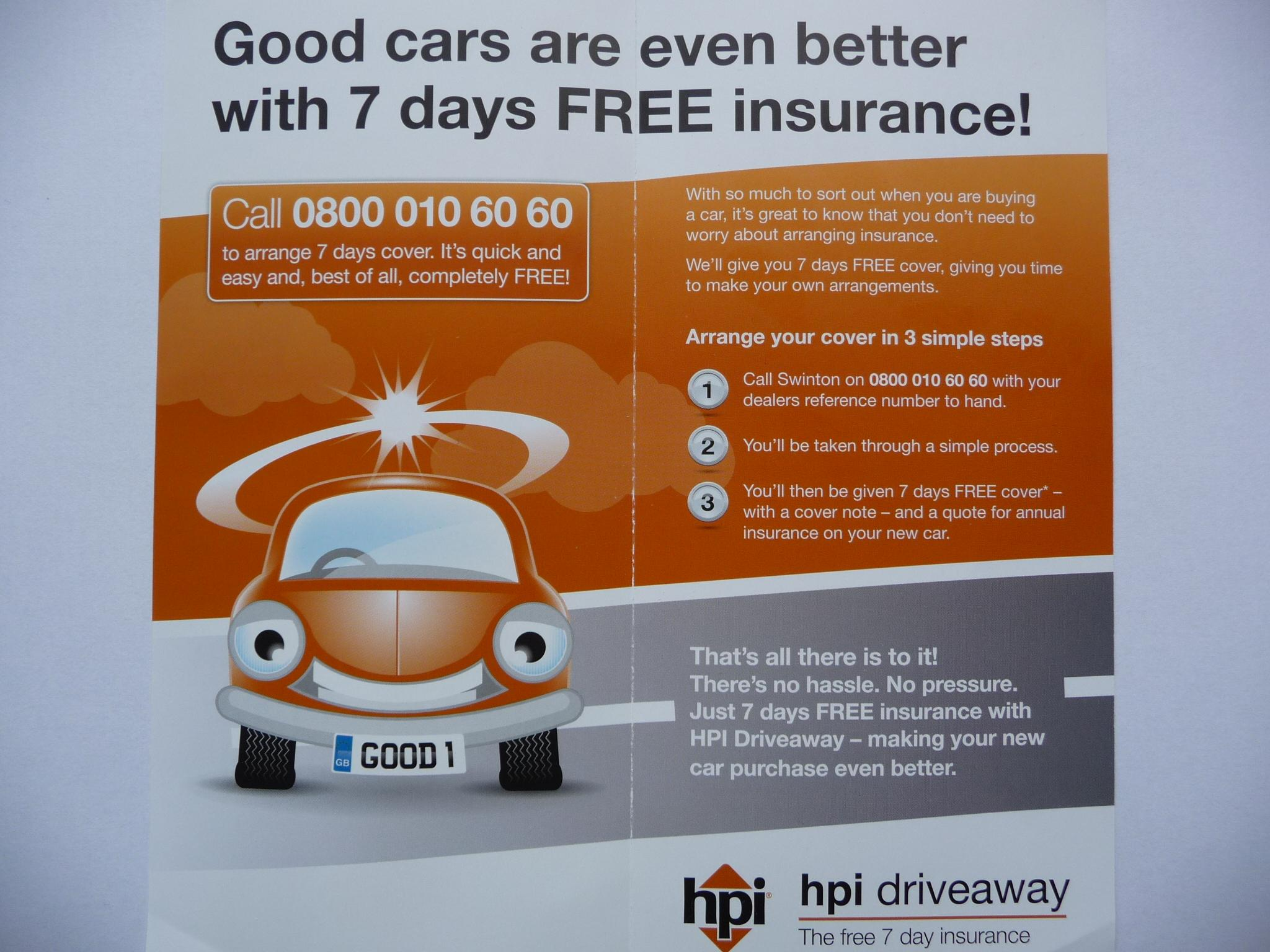 The Hpi Driveaway Insurance Policy Is Arranged By Swinton And Insured By Provident Insurance Plc Only One 7 Day Free Policy Is Permitted Per Customer Per